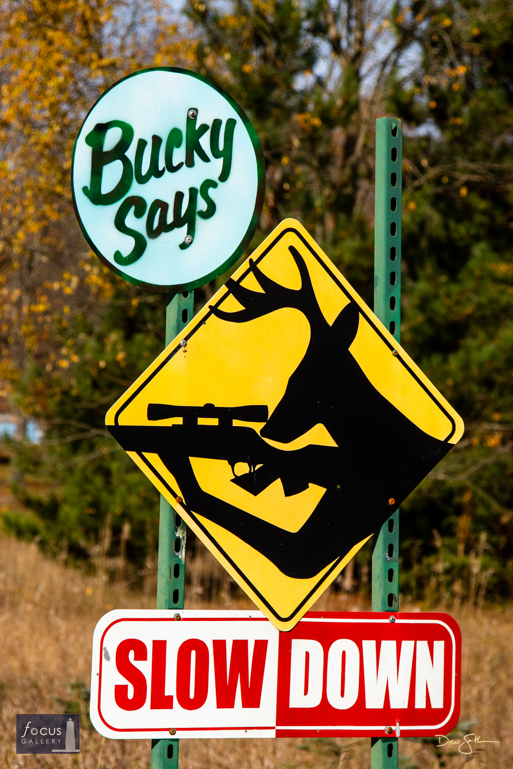 Photo © Drew Smith Driving through Thompsonville I laughed out loud and had to stop to photograph this sign along the road....